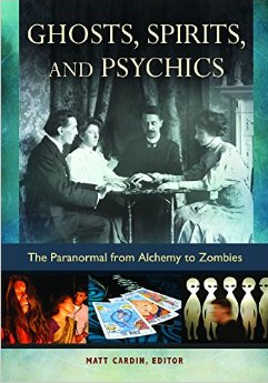 The Parnormal from alchemy to zombies